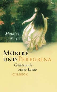 Mörike und Peregrina - Mayer, Mathias
