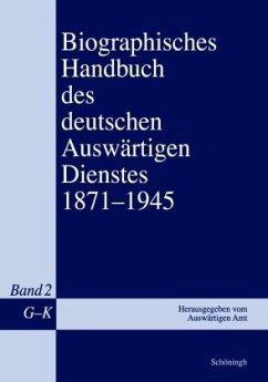 Biographisches Handbuch des deutschen Auswärtigen Dienstes 1871-1945 - Keiper, Gerhard; Kröger, Martin