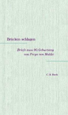 Brücken schlagen - von Moltke, Freya