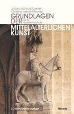 Grundlagen der mittelalterlichen Kunst