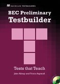 BEC Preliminary Testbuilder. Mit Audio-CD