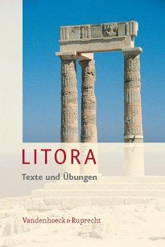 Litora. Texte und Übungen - Müller, Hubert / Blank-Sangmeister, Ursula