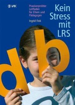 Kein Stress mit LRS - Fink, Ingrid