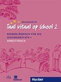 Taal vitaal op school 2. Arbeitsbuch