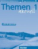 Themen Aktuell 1. Arbeitsbuch. Spanische Ausgabe. Libro de ejercicios
