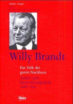 Berliner Ausgabe / Willy Brandt - Ein Volk der guten Nachbarn - Brandt, Willy