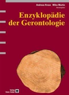 Enzyklopädie der Gerontologie - Kruse, Andreas / Martin, Mike (Hgg.)