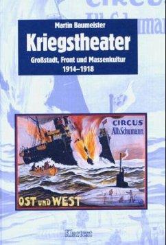 Kriegstheater - Baumeister, Martin