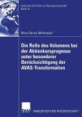 Die Rolle des Volumens bei der Aktienkursprognose unter besonderer Berücksichtigung der AVAS-Transformation