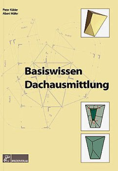 Basiswissen Dachausmittlung - Kübler, Peter; Müller, Albert