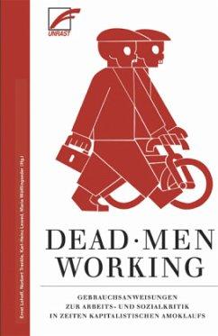 Dead Men Working