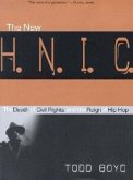 The New H.N.I.C. (Head Niggas in Charge): The Death of Civil Rights and the Reign of Hip Hop