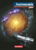 Astronomie plus - Für die Sekundarstufe I und II. Schülerbuch