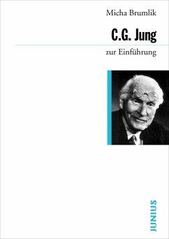 C. G. Jung zur Einführung - Brumlik, Micha