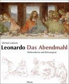 Leonardo. Das Abendmahl