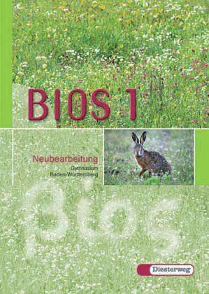 BIOS 1. Neubearbeitung. Baden-Württemberg