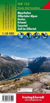 Freytag & Berndt Wander-, Rad- und Freizeitkarte Mayrhofen, Zillertaler Alpen, Gerlos, Krimml, Tuxertal, Zell im Zillert