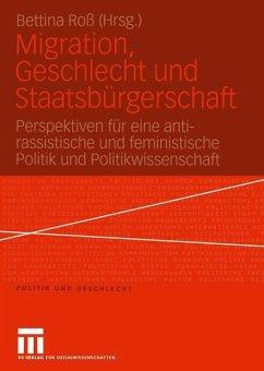 Migration, Geschlecht und Staatsbürgerschaft - Roß, Bettina (Hrsg.)