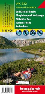 Freytag & Berndt Wander-, Rad- und Freizeitkarte WK 222 Bad Kleinkirchheim - Biosphärenpark Nockberge - Millstätter See