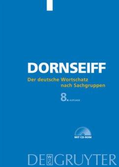 Der deutsche Wortschatz nach Sachgruppen. Mit CD-ROM - Dornseiff, Franz