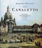 Bernardo Bellotto, genannt Canaletto