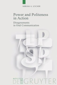 Power and Politeness in Action - Locher, Miriam A.
