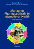 Managing Pharmaceuticals in International Health