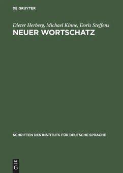 Neuer Wortschatz - Herberg, Dieter;Kinne, Michael;Steffens, Doris