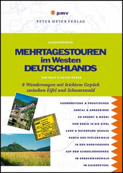 Mehrtagestouren im Westen Deutschlands - Weber, Rolf; Weber, Waike