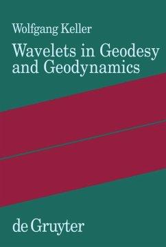 Wavelets in Geodesy and Geodynamics - Keller, Wolfgang