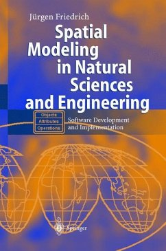 Spatial Modeling in Natural Sciences and Engineering - Friedrich, Jürgen