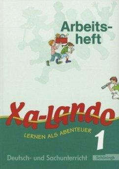 Xa-Lando 1. Neubarbeitung. Arbeitsheft. Nordrhein-Westfalen