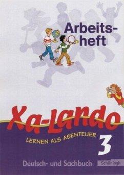 Xa-Lando 3. Neubarbeitung. Arbeitsheft. u. a. Nordrhein-Westfalen Bd.3