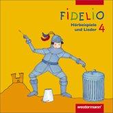 4. Jahrgangsstufe, 2 Audio-CDs / Fidelio, Allgemeine Ausgabe