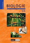 Biologie Klasse 5/6. Schülerbuch. Berlin, Brandenburg