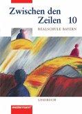 Zwischen den Zeilen für bayerische Realschulen 6. Lesebuch 10