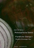 Philosophische Salons - Frankfurter Dialoge 1