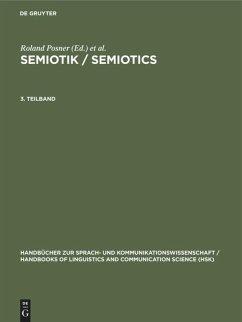 Semiotik / Semiotics. 3. Teilband - Posner, Roland / Robering, Klaus / Sebeok, Thomas A. (Hgg.)