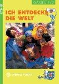 Ethik. Klassen 1/2. Schülerbuch. Ich entdecke die Welt. Rheinland-Pfalz, Sachsen-Anhalt, Thüringen