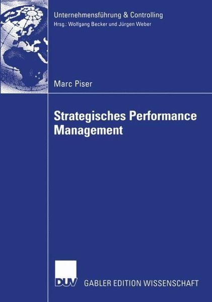 Strategisches Performance Management. Dissertation von Marc Piser ...