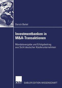 Investmentbanken in M&A-Transaktionen. Dissertation