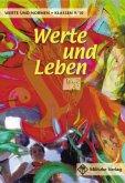 Werte und Leben 9 / 10. Lehrbuch. Werte und Normen. Niedersachsen