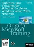 Einführen und Verwalten der Sicherheit im Windows Server 2003 Netzwerk