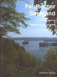 Feldberger Seenland und Umgebung. Sagen und Geschichten
