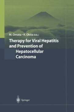 Therapy for Viral Hepatitis and Prevention of Hepatocellular Carcinoma - Omata, M. / Okita, K. (eds.)