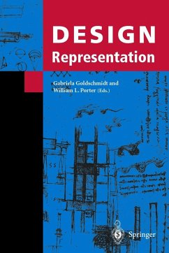 Design Representation - Goldschmidt, Gabriela / Porter, William L. (eds.)