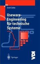 Useware-Engineering für technische Systeme - Zühlke, Detlef