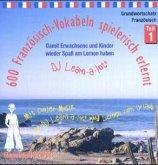 600 Französisch-Vokabeln spielerisch erlernt, 1 Audio-CD