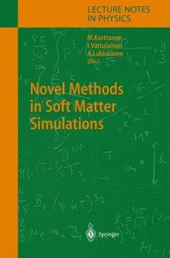 Novel Methods in Soft Matter Simulations - Karttunen, Mikko / Vattulainen, Ilpo / Lukkarinen, Ari (eds.)