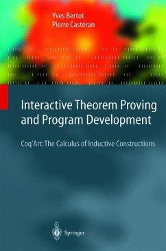 Interactive Theorem Proving and Program Development - Bertot, Yves; Casteran, P.